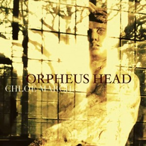 Chloe March 'Orpheus Head'