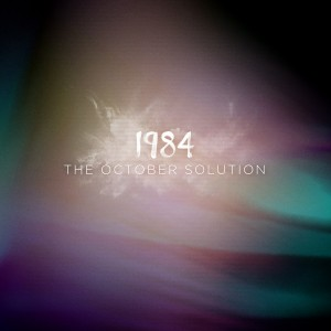 The October Solution '1984'