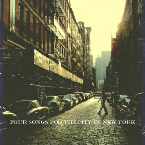 Four Songs for the City of New York