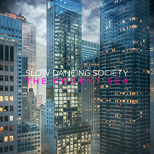 "Slow Dancing Society - ""The Cogent Sea"""
