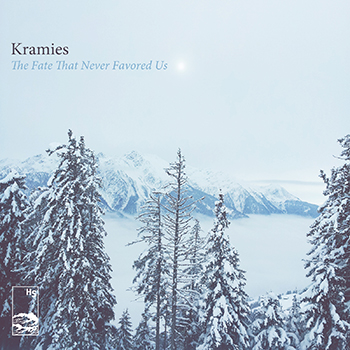 Kramies 'The Fate That Never Favored Us'