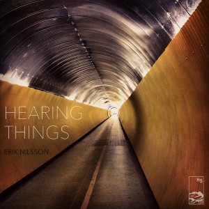 Erik Nilsson - Hearing Things