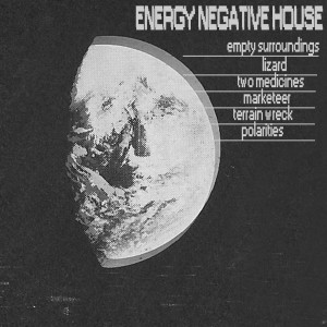 Negative Energy House