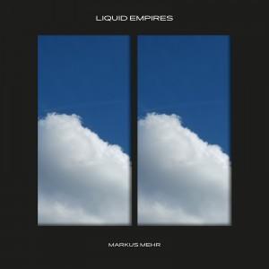 Liquid Empires