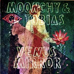Moonchy & Tobias